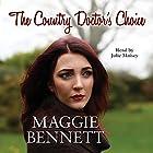 The Country Doctor's Choice Hörbuch von Maggie Bennett Gesprochen von: Julie Maisey