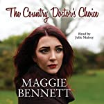 The Country Doctor's Choice | Maggie Bennett