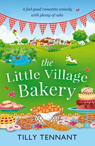 the-little-village-bakery-a-feel-good-romantic-comedy-with-plenty-of-cake-honeybourne-book-1-english