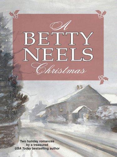 Betty Neels - A Betty Neels Christmas: A Christmas Proposal\Winter Wedding