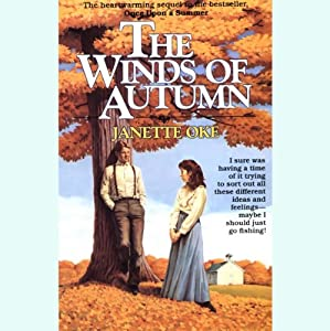 The Winds of Autumn: Seasons of the Heart, Book 2 | [Janette Oke]