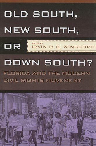 OLD SOUTH, NEW SOUTH, OR DOWN SOUTH?: FLORIDA AND THE...