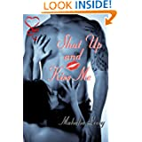 Shut Up Kiss Me ebook