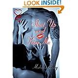 Shut Up Kiss Me ebook