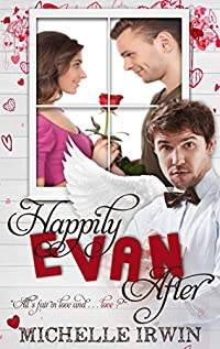 Happily Evan After by Michelle Irwin ebook deal