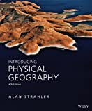img - for By Alan H. Strahler - Introducing Physical Geography (6th Edition) (1.12.2013) book / textbook / text book
