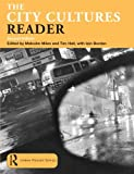 The City Cultures Reader (Routledge Urban Reader Series)