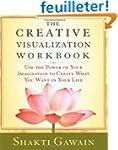 The Creative Visualization Workbook:...