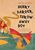img - for Henry Darger, Throw Away Boy: The Tragic Life of an Outsider Artist book / textbook / text book