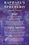 Raphael's Astronomical Ephemeris of the Planets' Places 2017