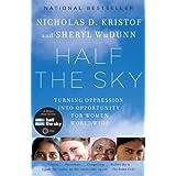 Half the Sky ~ Nicholas D. Kristof