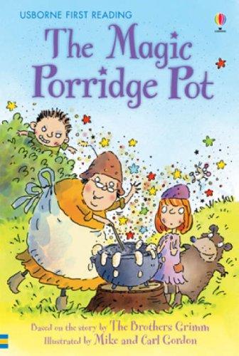 The Magic Porridge Pot (Usborne First Reading)