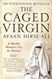 The Caged Virgin: A Muslim Woman's Cry for Reason