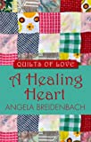 A Healing Heart (Thorndike Press Large
