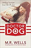 img - for Doctor Dog: Healing Touches from Pets We Love book / textbook / text book