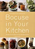 bookshop cuisine  Bocuse in Your Kitchen: Simple French Recipes for the Home Chef   because we all love reading blogs about life in France