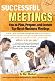 img - for Successful Meetings: How to Plan, Prepare, and Execute Top-Notch Business Meetings book / textbook / text book