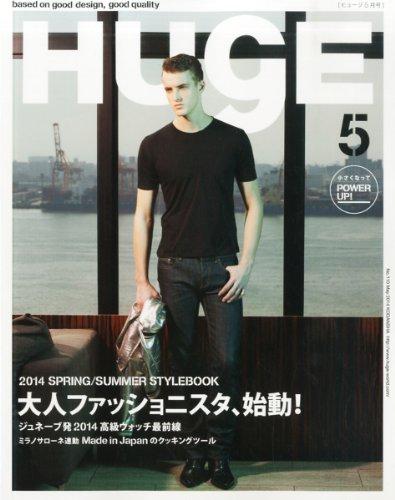 HUgE (ヒュージ) 2014年 05月号 [雑誌]