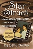 Star Struck: Interviews with Dirty Harry and other Hollywood Icons