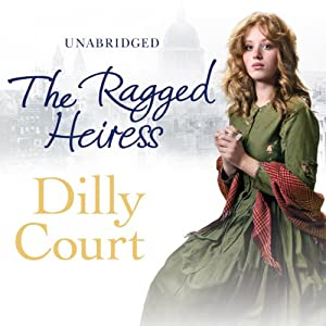 The Ragged Heiress | [Dilly Court]