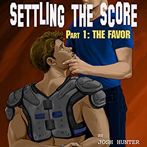 Settling the Score - Part 1: The Favor Audiobook