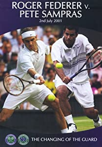 Roger Federer Vs Pete Sampras - The Changing Of The Guard [DVD]