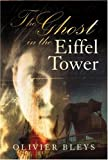 img - for The Ghost in the Eiffel Tower book / textbook / text book