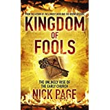Kingdom of Fools: The Unlikely Rise of the Early Churchby Nick Page
