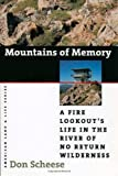 img - for Mountains Of Memory: A Fire Lookout'S Life (American Land & Life) book / textbook / text book