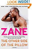 Zane's The Other Side of the Pillow: A Novel