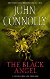 img - for The Black Angel: A Thriller (Charlie Parker Mysteries) book / textbook / text book
