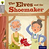 Mike Brownlow Oxford Reading Tree Traditional Tales: Level 1: The Elves and the Shoemaker (Ort Traditional Tales)