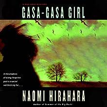 Gasa-Gasa Girl (       UNABRIDGED) by Naomi Hirahara Narrated by Brian Nishii