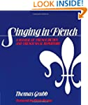 Singing in French: A Manual of French...
