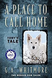 A Place To Call Home: Toby's Tale by G. A. Whitmore ebook deal