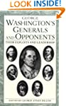George Washington's Generals and Oppo...