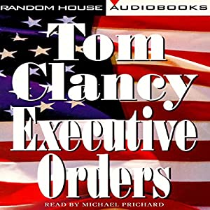 Executive Orders: A Novel | [Tom Clancy]