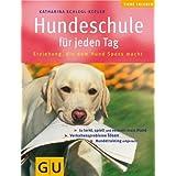 """Hundeschule f�r jeden Tag (GU HC Heimtiere)von """"Katharina Schlegl-Kofler"""""""