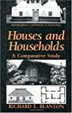Houses and Households: A Comparative Study (Interdisciplinary Contributions to Archaeology)