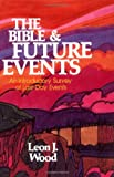 Bible and Future Events, The