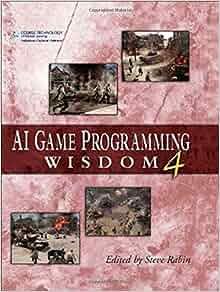 ai game programming wisdom 3: