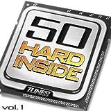 50 Hard Inside Tunes, Vol. 1 - 50 Hardstyle 2012 - 2013 Hard Techno Electro Anthems