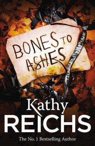 Bones to Ashes (Temperance Brennan, #10)