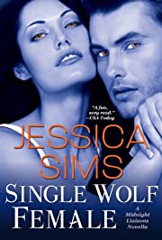 Single Wolf Female (Midnight Liaisons Book 4)