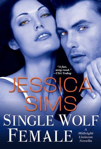Jessica Sims - Single Wolf Female (Midnight Liaisons Book 4) (English Edition)