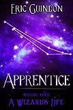 Apprentice (A Wizard's Life)