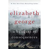 Banquet of Consequences: A Lynley Novel, Book 19