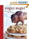 Sugar, Sugar: Every Recipe Has a Story