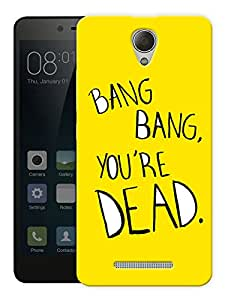 """Bang Bang You'Re Dead - Quote Printed Designer Mobile Back Cover For """"Xiaomi Redmi 3S"""" By Humor Gang (3D, Matte Finish, Premium Quality, Protective Snap On Slim Hard Phone Case, Multi Color)"""