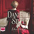 The Duchess Hörbuch von Danielle Steel Gesprochen von: Gideon Emery